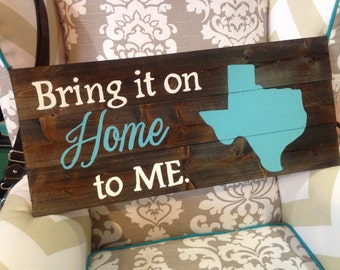 Bring It On Home To Me Sign