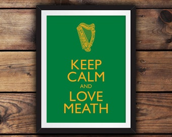 Keep Calm and Love Meath