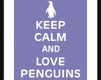 Keep Calm and Love Penguins - Penguins - Art Print - Keep Calm Art Prints - Posters