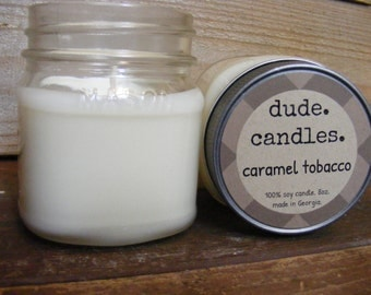 caramel tobacco candle. 8oz soy candle. dude candle. sweet cigar candle.