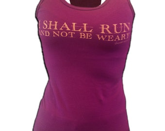 I Shall Run and Not Be Weary Tank