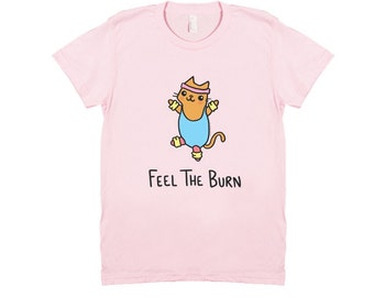 Ladies T-shirt Cute Cat Feel the Burn Fitness Kitty 100% Cotton Tee