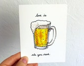 Love is Ale You Need - Blank Card