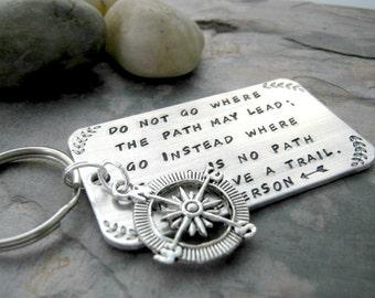 Do Not Go Where the Path May Lead Emerson quote, graduation gift, custom quote keychain, seniors, class of 2016, with compass charm