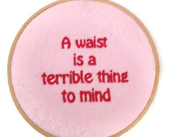 """50% off SALE Waist - Mind Pink Wall Hanging Embroidery Hoop 6"""""""