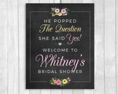 Personalized 8x10 She Said Yes Printable Bridal Shower Welcome Chalkboard Sign with Pink and  Yellow Flowers - FEATURING BRIDE'S NAME