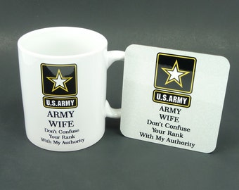 ARMY WIFE MOM Mug & Coaster Gift Set - Dont Confuse Your Rank With My Authority - Matching Gift Set - Military Spouse Family Girlfriend