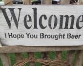 Beer Fun Handmade Wooden Sign Welcome Primitive