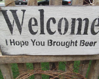 Beer Fun Handmade Wooden Sign Welcome Primitive