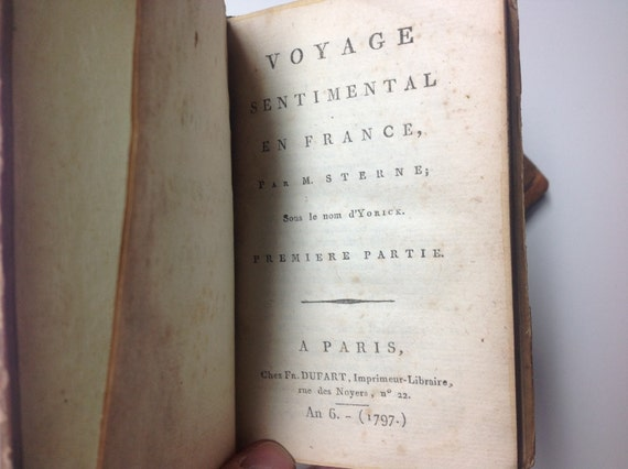 1797 Voyage Sentimentale en France I-II - 18th Century Books (Two Volumes)