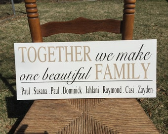Together we make one beautiful family,  wood sign,  blended family,  home wood sign, wooden sign,  wall hanging, family wooden sign, family