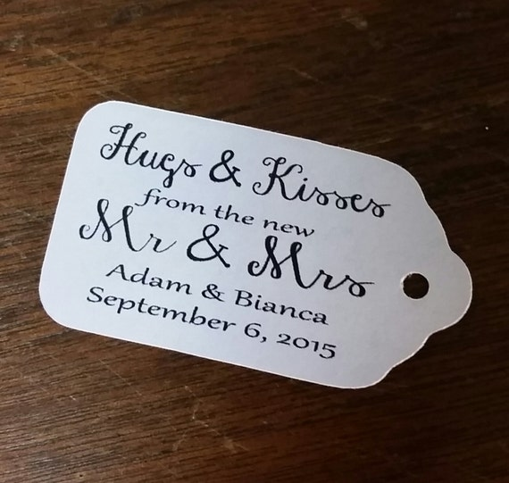 """HUGS and KISSES from the New Mr and Mrs Choose your quantity SMALL script  2"""" Favor Tag"""