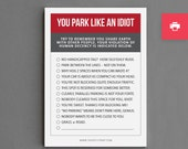 "Printable Funny Parking Notes Stocking Stuffer. For Man, Woman, Him, Her, Friend. Gag Cheap Gift. Under 10. ""Park Like A Jerk"" (NSN-X018)"