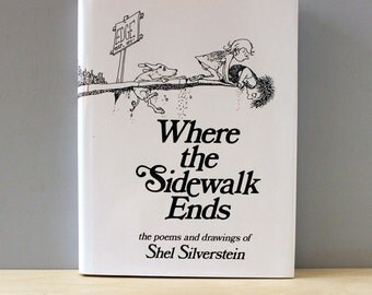 Where the Sidewalk Ends. Vintage 1970s childrens poetry book by Shel Silverstein. First Edition.