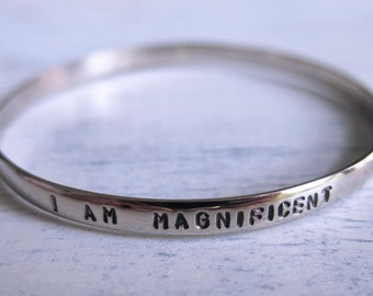 I AM MAGNIFICENT Silver Stamped Bracelet Bangle