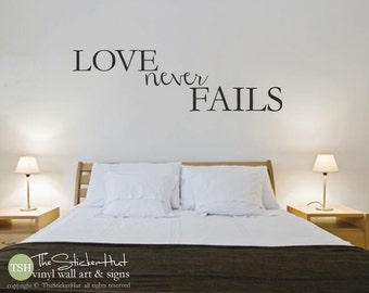 Love Never Fails - Vinyl Letter - Wall Decal - Wall Sticker - Wall Art - Graphics Lettering Decals Stickers 1666