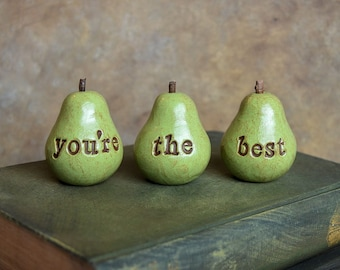 Gift idea for friends // green you're the best pears // Three handmade decorative clay pears