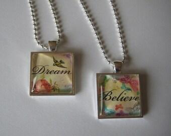 Dream OR Believe Glass Tile Pendant