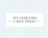 Add matching LARGE INSERTS