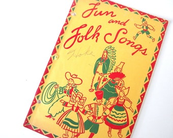 Vintage 1940's Book - Fun and Folk Songs