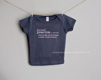 Former Preemie - one-piece or tee (Pick Your Color & Size)