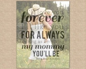 I'll Love You Forever, Quote Art for Mom, Mother Daughter Gift, Mother of the Bride Gift // Choose Art Print or Canvas // W-Q03-1PS QQ5