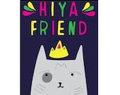 Greeting Card - Hiya Friend