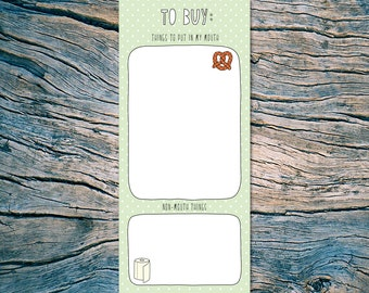 TO BUY list - (Things to put in my mouth / Non-mouth things) - 50 sheet notepad - SKU np-002
