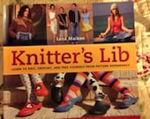 Knitter's Lib, learn to knit, crochet and free yourself from pattern dependency, book, instructions, how to