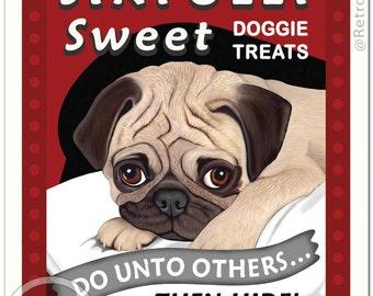 8x10 Pug Art - Sinfully Sweet Doggie Treats - Do Unto Others... Then Hide - Art print by Krista Brooks