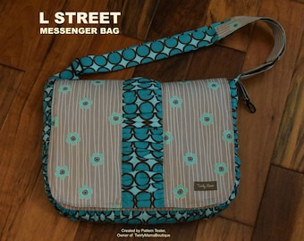 PDF PATTERN - Cross Body Messenger Bag - Laptop - Notebook - Pockets - Adjustable Strap - Ruching - L Street Messenger -Hold it Right There