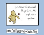 Smallest Things quote from Winnie the Pooh - 4x6, 5x7, or 8x10 print