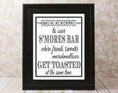 Welcome to our S'MORES Bar, where friends and marshmallows get toasted. Instant Download, Wedding Card DIY Printable File.