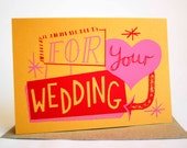 For Your Wedding Hand Printed Card