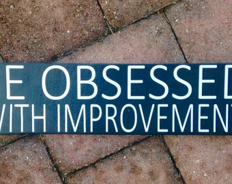 14x4 Be Obsessed With Improvement (Choose Color) Custom Rustic Shabby Chic Handmade Wood Sign