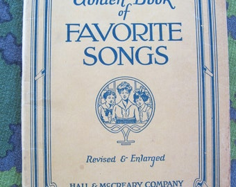 Free sh // The Golden Book of FAVORITE SONGS- 1923 School Songbook Hall & McCreary Chicago