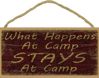 "What Happens At Camp STAYS At Camp Camper Camping Wall 5"" x 10"" SIGN Plaque"