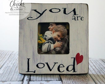 You Are Loved Picture Frame, Cottage Chic Picture Frame, New Baby Frame, Kid's Picture Frame