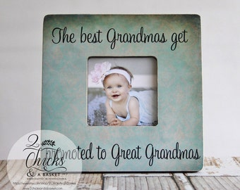 The Best Grandmas Get Promoted To Great Grandmas Personalized Picture Frame, Parent Gift, New Great Grandparent Frame
