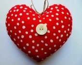 HEART Ornament * Heart * Red and White * Country Cottage Heart  * Cotton * Polka-dot * Red * Happy Valentine's Day * Love