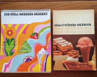 Vintage Jello Pudding Idea Book and The Well Dressed Dessert Cool Whiprecipe books 1960s