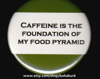 Caffeine Food Pyramid Button