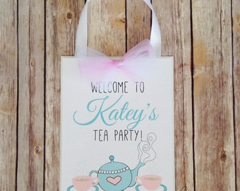 tea party door sign, custom tea party sign, personalized welcome tea party birthday sign