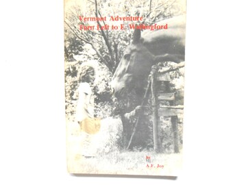 Vermont Adventure Turn Left to Wallingford, a Vintage Book