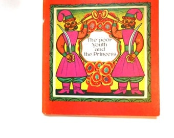 The Poor Youth and the Princess, a Vintage Children's Book, Illustrated Ukranian Folk Tale