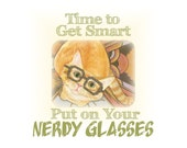 "Cats in Glasses Artwork ""Time to Get Smart- Put on Your Nerdy Glasses"""