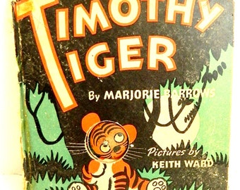 """Vintage Children's Book """"Timothy Tiger"""" A Glowing Eyes Book 1943 RARE"""