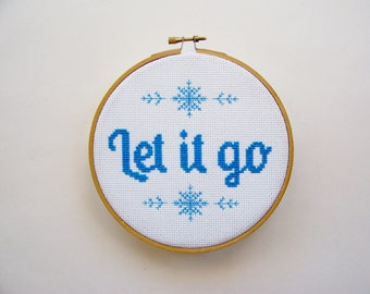 "Phrase Cross Stitch ""Let it go"" - Completed Cross Stitch, Quote Cross Stitch, Easy Cross Stitch, Counted X Stitch"