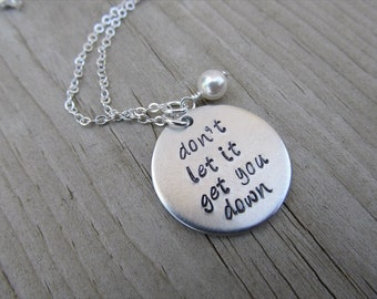 "Inspiration Necklace- ""don't let it get you down"" with an accent bead of your choice- Hand-Stamped Necklace"