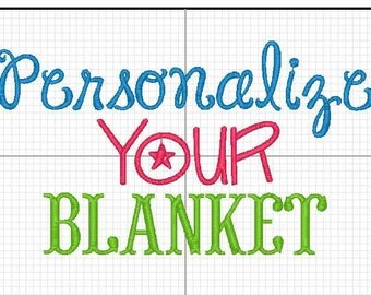 ADD-ON Personalizing your blanket *must be purchased with a blanket*